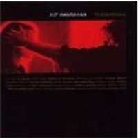 Kip Hanrahan - Tenderness