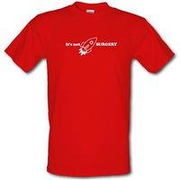 It is not Rocket Surgery male t-shirt.