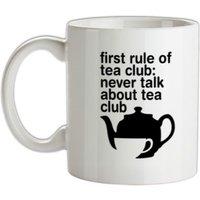 First Rule Of Tea Club mug.
