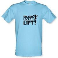 do you even lift male t-shirt.