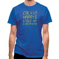 Calvin Harris Stole My Girlfriend classic fit.