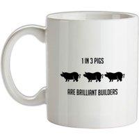One in Three Pigs are Brilliant Builders mug.