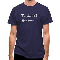 To do list -Your mom classic fit.