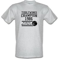 Tiddlywinks Champion 1986 It's Knowing How To Flick It male t-shirt.