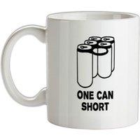 One Can Short mug.