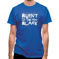 Burnt Is The New Black classic fit.
