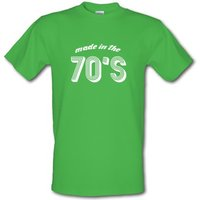 Made In The 70's male t-shirt.