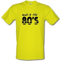 Made In The 80's male t-shirt.
