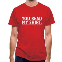 You Read My Shirt That's Enough Social Interaction classic fit.