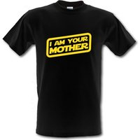I Am Your Mother male t-shirt.