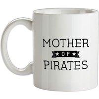 Mother Of Pirates mug.