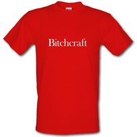 Bitchcraft male t-shirt.
