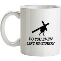 Do You Lift Brother mug.