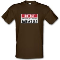 Off Duty Fathers Day Sign male t-shirt.
