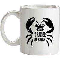 I'd Rather Be Shiny mug.