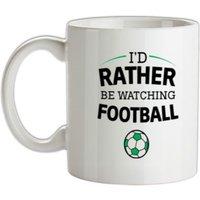 I'd Rather Be Watching Football mug.