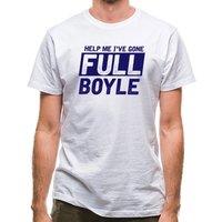 Help Me I've Gone Full Boyle classic fit.