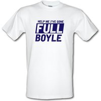 Help Me I've Gone Full Boyle male t-shirt.