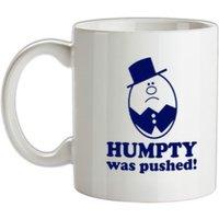 Humpty Was Pushed! mug.
