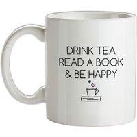 Drink Tea Read a Book & Be Happy mug.