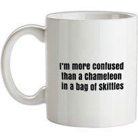 I'm More Confused Than A Chameleon In A Bag Of Skittles mug.