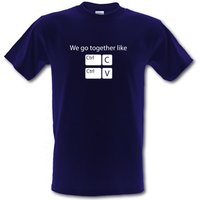 We Go Together Like Copy & Paste male t-shirt.