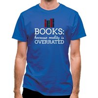 Books : Because Reality Is Overrated classic fit.