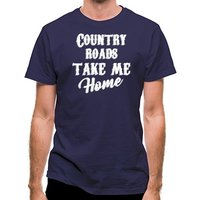 Country Roads Take Me Home classic fit.