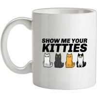 Show Me Your Kitties mug.