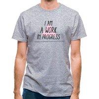 I Am Work In Progress classic fit.