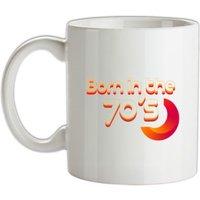 Born In The Seventies mug.