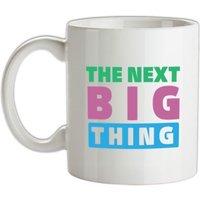 The Next Big Thing mug.