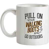 Pull On Your Walking Boots And Go Outdoors mug.