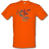 Catch Me By The Sea male t-shirt.