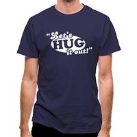 Let's Hug It Out! classic fit.