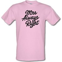 Mrs Always Right male t-shirt.