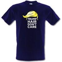 Trump Hair Don't Care male t-shirt.