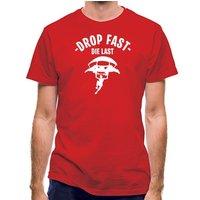 Drop Fast Die Last classic fit.