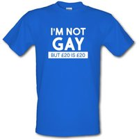 I'm Not Gay But... male t-shirt.