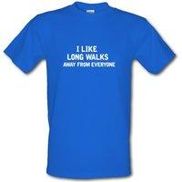 I Like Long Walks Away From Everyone male t-shirt.