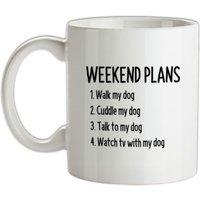 Weekend Plans With My Dog mug.