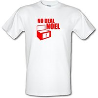No Deal Noel male t-shirt.