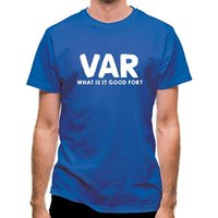 VAR What Is It Good For? classic fit.