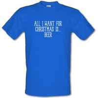 All I Want For Christmas Is Beer male t-shirt.