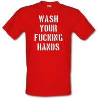 Wash Your Fucking Hands male t-shirt.