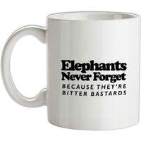 Elephants Never Forget Because They're Bitter Bastards mug.