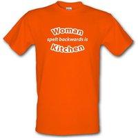 Woman Spelt Backwards Is Kitchen male t-shirt.