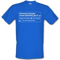 Hermione Granger would definitely get it! male t-shirt.