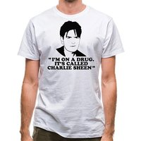 I'm on a drug called Charlie Sheen classic fit.