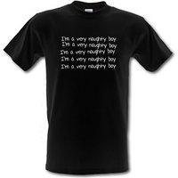 Im a very naughty boy male t-shirt.